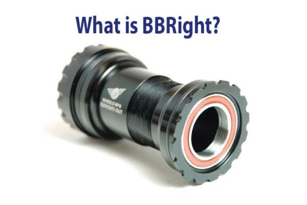 What is a BBRight - Bicycle Parts Direct